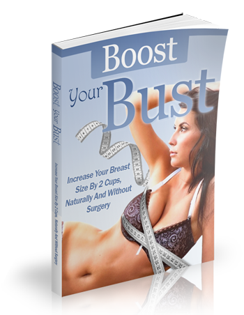 Natural Breast Enlargement – Boost Your Bust Review, is it the truth?